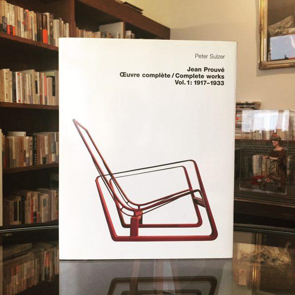 ジャン・プルーヴェ Jean Prouve Complete worksVol.1:1917-1933 | 建築・デザイン