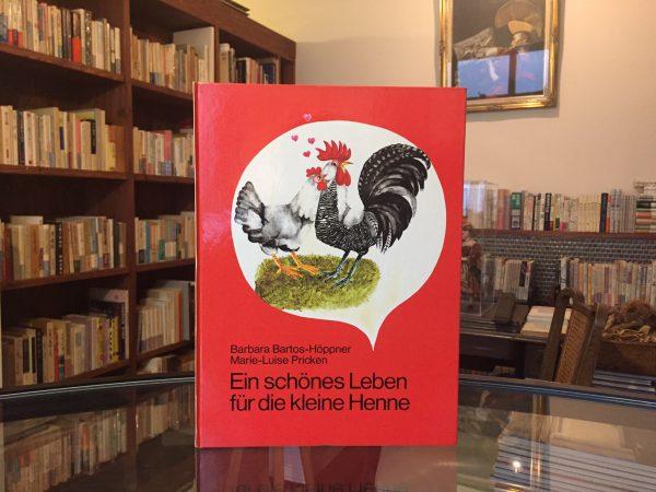 ドイツ語絵本 バルバラ・バルトス=ヘップナー | Ein schönes Leben für die kleine Henne | 絵本