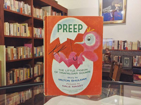 デール・マキシーのビンテージ絵本 | PREEP, THE LITTLE PIGEON OF TRAFALGAR SQUARE | 絵本