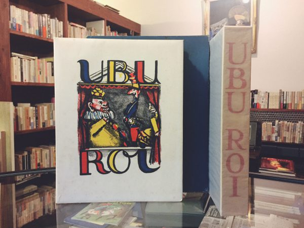 アルフレッド・ジャリ ユビュ王 ALFRED JARRY UBU ROI | 文学・版画