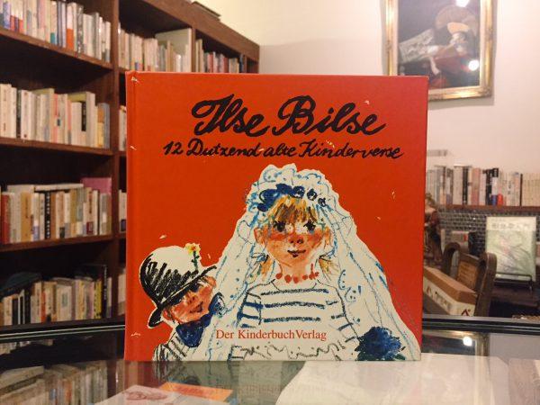 ドイツ語のマザーグース絵本 Ilse Bilse Zwölf Dutzend alte Kinderverse |Gertrud Zucker, Achim Roscher | 絵本