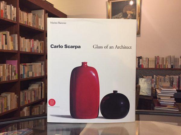 カルロ・スカルパ Carlo Scarpa Glass of an Architect | 建築・工芸・作品集