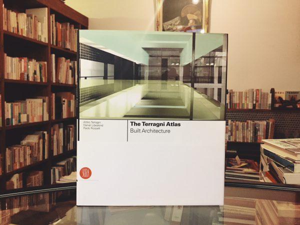 ジュゼッペ・テラーニ The Terragni Atlas:Built Architecture | 建築・作品集