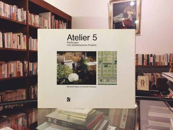 アトリエ5  Atelier5 : Siedlungen und städtebauliche Projekte | 建築・作品集