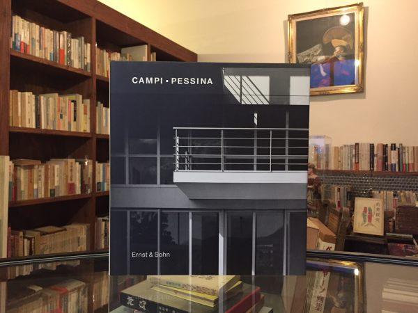 マリオ・カンピ×フランコ・ペッシーナ CAMPI・PESSINA Buildings and Projects 1962-1994| 建築書・作品集