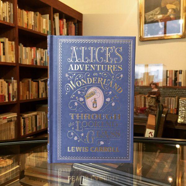 ルイス・キャロル 不思議の国のアリス:鏡の国のアリス | ALICE'S ADVENTURES IN WONDERLAND:THROUGH THE LOOKING-GLASS LEWIS CARROLL | 文学・特装本
