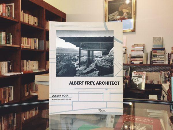 アルバート・フレイ ALBERT FREY, ARCHITECT | 建築書・作品集