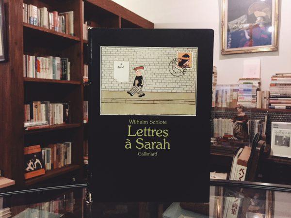 ウィルヘルム・シュローテの絵本 Wilhelm Schlote:Lettres a Sarah | 絵本