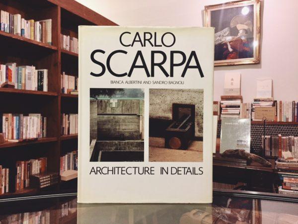 カルロ・スカルパ CARLO SCARPA: ARCHITECTURE IN DETAILS | 建築書・作品集