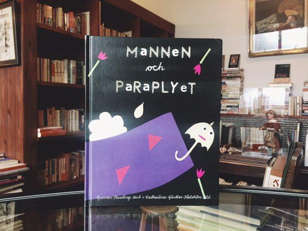 スウェーデンの絵本 Catharina Günther-Rådström:Mannen och Paraplyet | 絵本