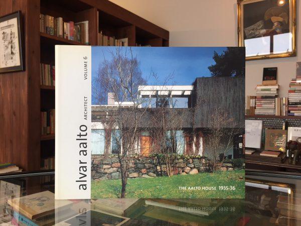 アルヴァ・アアルト alvar aalto architect vol.6:THE AALTO HOUSE 1935-36 | 建築書・作品集