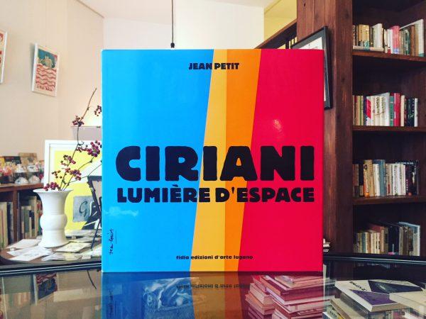 アンリ・シリアーニ CIRIANI: LUMIERE D' ESPACE | 建築書・作品集