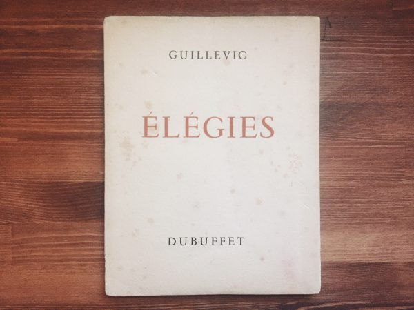 ユージェーヌ・ギュヴィック  Eugène Guillevic :Élégies |ジャン・デュビュッフェ Jean Dubuffet:オリジナル・リトグラフ一葉入 | 詩集・限定本
