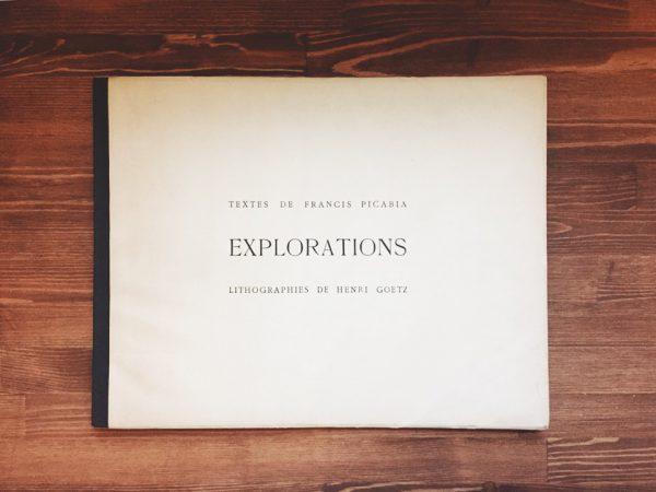 フランシス・ピカビア FRANCIS PICABIA:EXPLORATIONS | アンリ・ゲーツ HENRI GOETZ オリジナル・リトグラフ10図収録 | 限定本