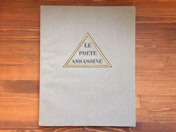 ギヨーム・アポリネール Guillaume Apollinaire:LE POETE ASSASSINE | ラウル・デュフィ Raoul Dufy リトグラフ多数入 | 限定本