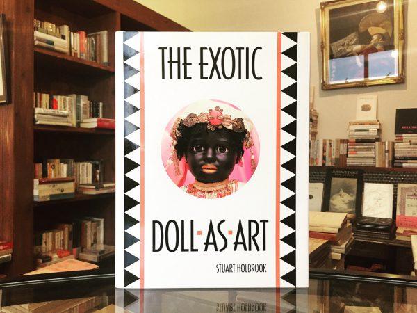 ビスクドール・人形の本 | THE EXOTIC DOLL AS ART | 工芸・人形