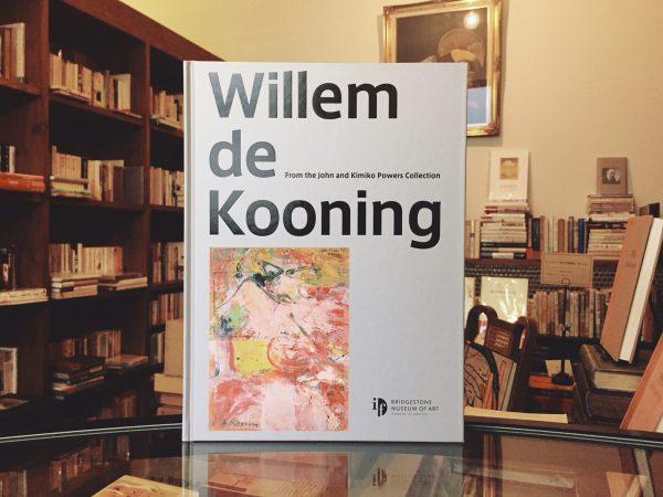 ウィレム・デ・クーニング展 Willem de Kooning From the John and Kimiko Powers Collection | 美術・図録
