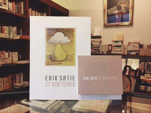 エリック・サティとその時代展:CD付 | 音楽・美術・図録