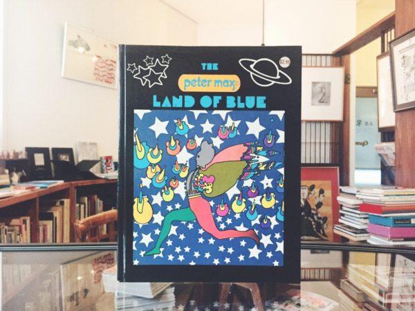 ピーター・マックス PETER MAX:THE LAND OF BLUE | 美術・デザイン・絵本