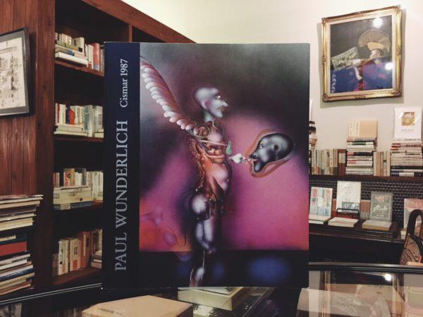 パウル・ヴンダーリッヒ Paul Wunderlich Malerei.Zeichnung.Skulptur 1951-1987. Cismar 1987 | 美術・作品集