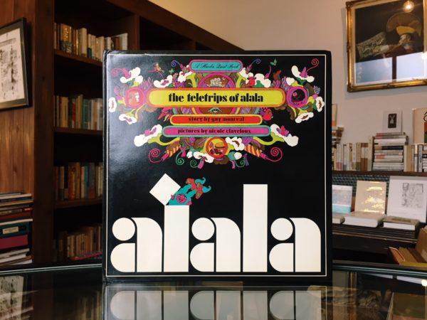 alala:The teletrips of alala | ニコル・クラヴルー Nicole Claveloux | 絵本