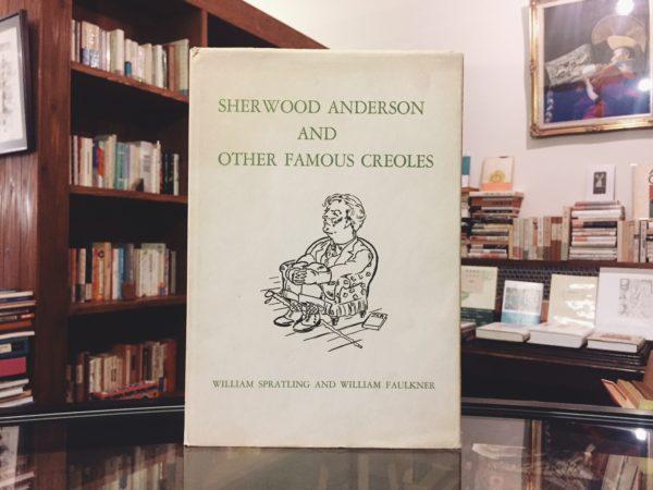 シャーウッド・アンダーソンと他の有名なクレオールたち | SHERWOOD ANDERSON AND OTHER FAMOUS CREOLES | 文学・画集