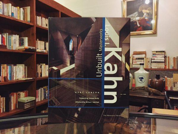 ルイス・カーン:Louis I. Kahn Unbuilt Masterworks | 建築書・作品集