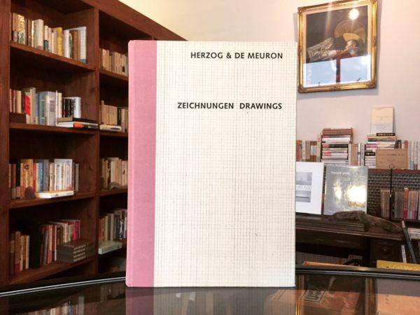 ヘルツォーク&ド・ムーロン HERZOG & DE MEURON ZEICHNUNGEN DRAWINGS | 建築書