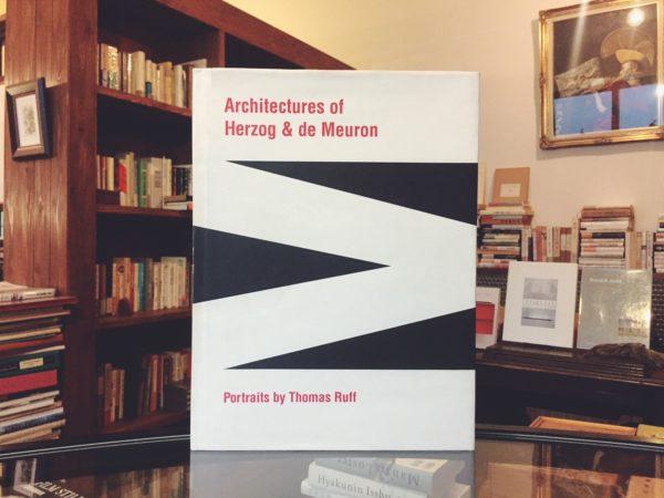 ヘルツォーク&ド・ムーロン Architectures of Herzog & de Meuron |写真:トーマス・ルフ THOMAS RUFF |  建築書