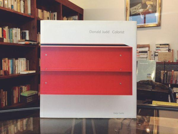 ドナルド・ジャッド Donald Judd: Colorist | 現代美術・作品集