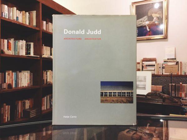 ドナルド・ジャッド Donald Judd: Architecture | 現代美術・建築書