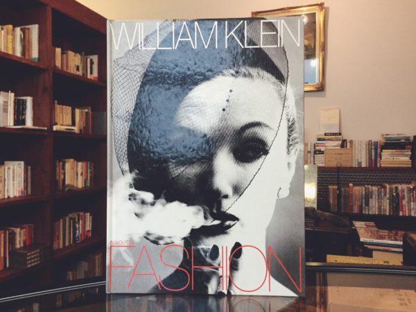 ウィリアム・クライン WLLIAM KLEIN: IN & OUT OF FASHION | 写真集