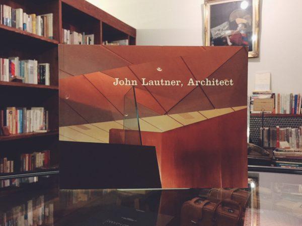 ジョン・ロートナー John Lautner, Architect | 建築書