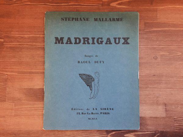 MADRIGAUX: STEPHANE MALLARME/RAOUL DUFY | マドリゴ詩集: ステファヌ・マラルメ/ラウル・デュフィ | フランスの挿絵本