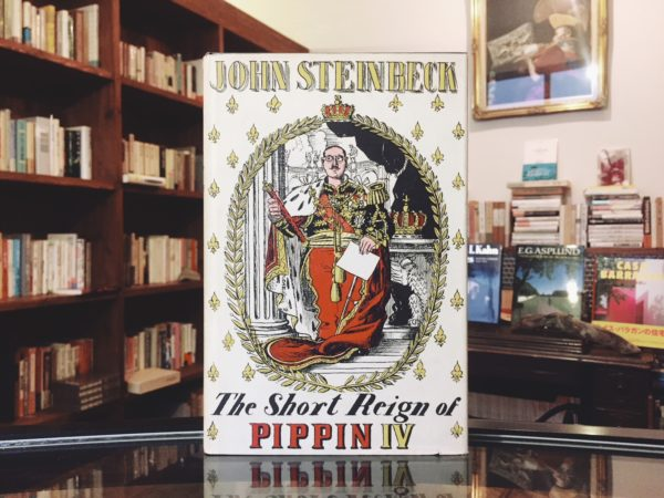 ジョン・スタインベック John Steinbeck | The Short Reign of PIPPIN Ⅳ | 文学