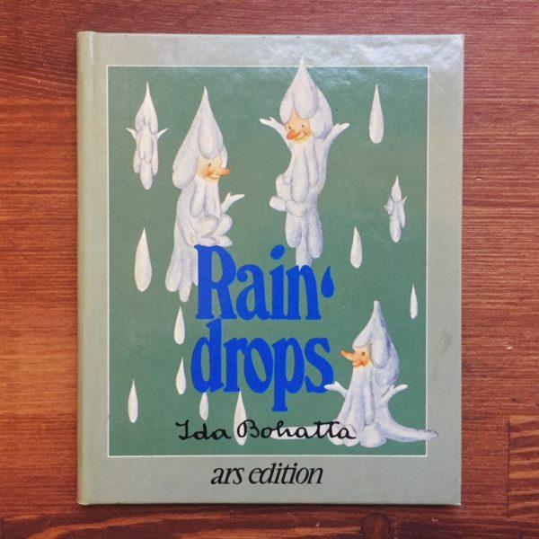 イーダ・ボハッタ IDA BOHATTA: Rain drops | 絵本