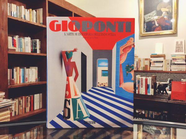 ジオ・ポンティ GIO PONTI: L'ARTE SI INNAMORA DELL'INDUSTRIA | インダストリアルデザイン・建築書