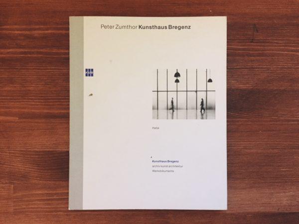 ペーター・ツムトア(ピーター・ズントー) Peter Zumthor: Kunsthaus Bregenz | 建築書