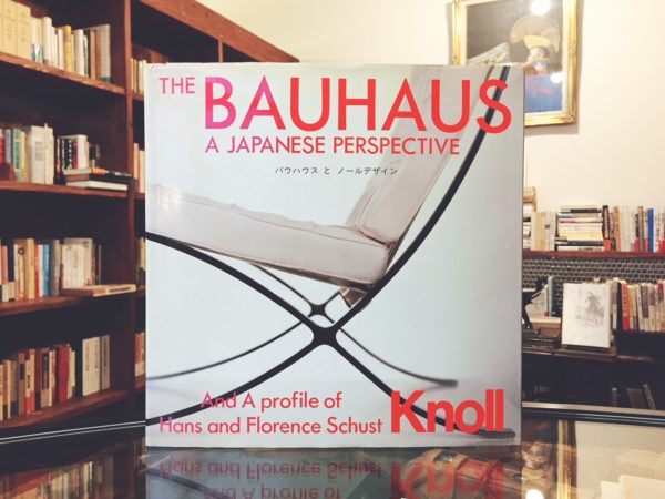 バウハウスとノールデザイン THE BAUHAUS: A Japanese Perspective and a Profile of Hans and Florence Schust Knoll | デザイン・工芸