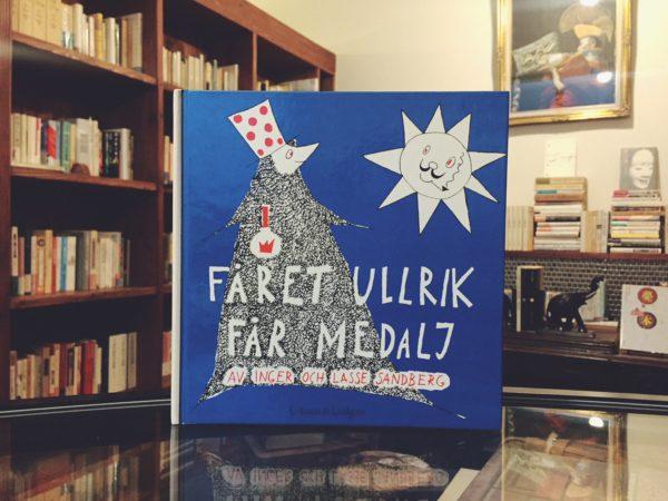 インゲル&ラッセ・サンドベリ Inger & Lasse Sandberg: Fåret Ullrik får medalj | 絵本