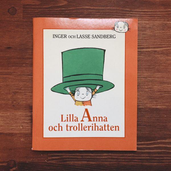 インゲル&ラッセ・サンドベリ Inger & Lasse Sandberg: Lilla Anna och trollerihatten | 絵本