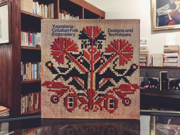 ユーゴスラビア/クロアチアの刺繍の本 | Yugoslavia/Croatian Folk Embroidery: Designs and Techniques | 工芸・デザイン