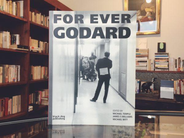 ジャン=リュック・ゴダール FOR EVER GODARD | 映画・フランス映画