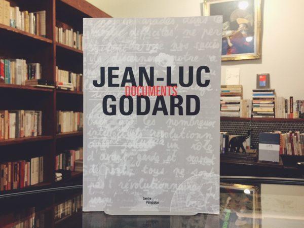ジャン=リュック・ゴダール JEAN-LUC GODARD: DOCUMENTS | ポンピドゥセンター Centre Pompidou | 映画・フランス映画・図録