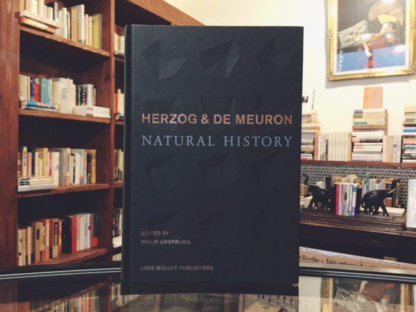 ヘルツォーク&ド・ムーロン HERZOG & DE MEURON: NATURAL HISTORY | 建築書