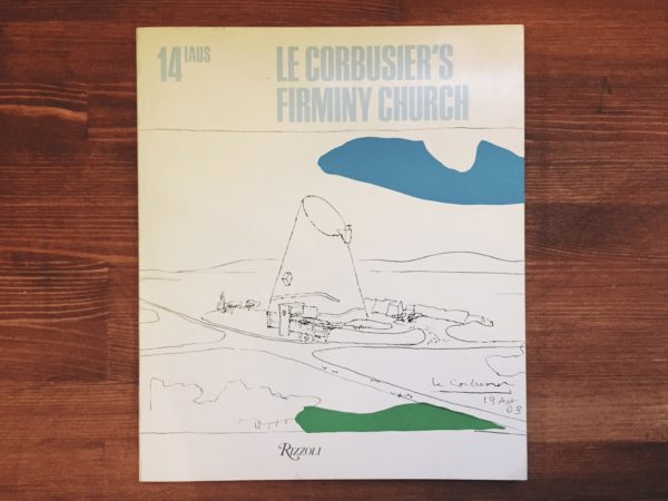 ル・コルビュジエ Le Corbusier's Firminy Church | Institute for Architecture and Urban Studies | 建築書