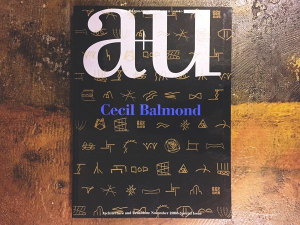 a+u 建築と都市 2006年11月臨時増刊 セシル・バルモンド Cecil Balmond | 建築雑誌