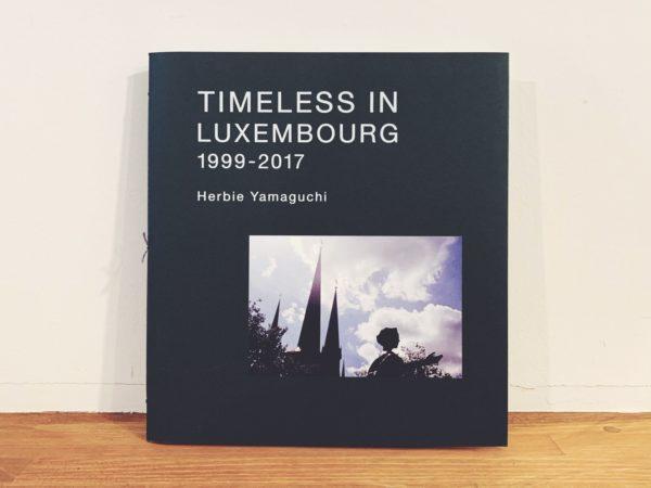 ハービー・山口 TIMELESS IN LUXEMBOURG 1999-2017 | 写真集
