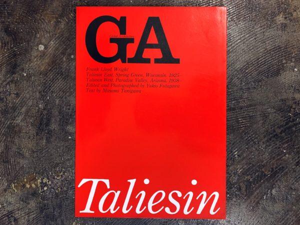 GA グローバル・アーキテクチュア No.15 <フランク・ロイド・ライト> タリアセン・イースト 1925 / タリアセン・ウエスト 1938 | 建築書