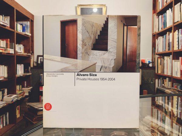 アルヴァロ・シザ Alvaro Siza Private Houses 1954-2004|建築書・作品集